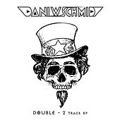 Double - 2 Track EP by Dani W. Schmid