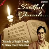 Soulful Ghazals by Various Artists