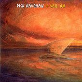 Sail On by Dick Gaughan