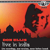 Don Ellis - Live at the Jazz India Festival, 1978 by Don Ellis