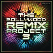 The Bollywood Remix Project, 3 by Various Artists