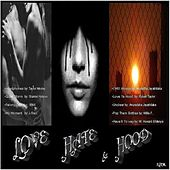 Love, Hate & Hood by Various Artists