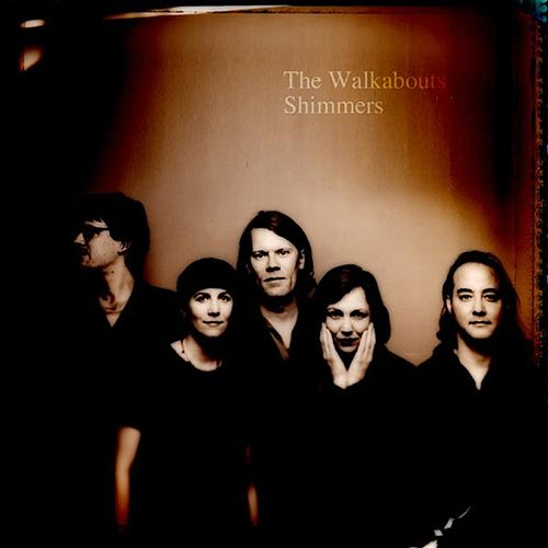 Shimmers by The Walkabouts