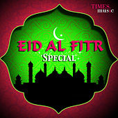 Eid Al Fitr Special by Various Artists