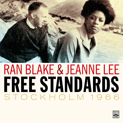 Ran Blake & Jeanne Lee. 'Free Standards' Stockholm 1966 by Jeanne Lee