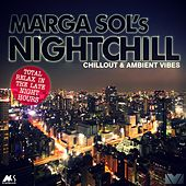 Nightchill (Chillout & Ambient Vibes) by Marga Sol