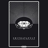 Shitkatapult - 50 by Various Artists