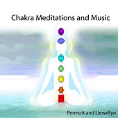 Chakra Meditations and Music by Llewellyn