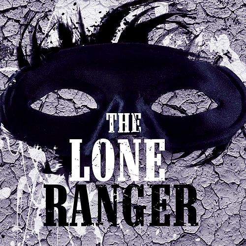The Lone Ranger by Various Artists