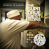 Studies In Hunger: The Supa Dave West Recipes by Paten Locke