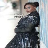 Phenomenal by Pebbles