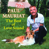 The Best of Love Sound by Paul Mauriat