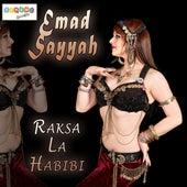 Raksa La Habibi by Emad Sayyah
