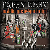Fright Night - Music That Goes Bump In The Night by Various Artists