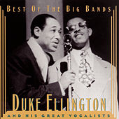 Duke Ellington and his Great Vocalists by Duke Ellington