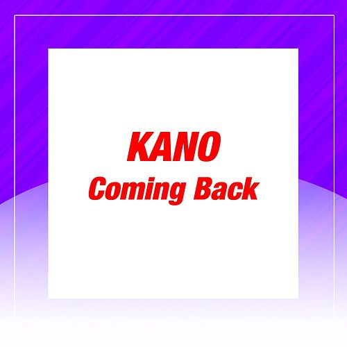 Coming Back by Kano