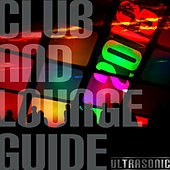Club and Lounge Guide 2013 by Various Artists