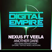 Another Dare (feat. Veela) by Nexus