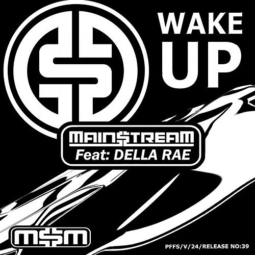 Wake Up by Main$treaM