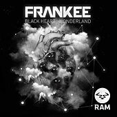 Black Heart / Wonderland by Frankee