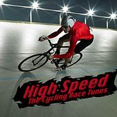 High Speed - The Cycling Race Tunes by Various Artists