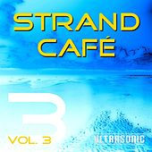 Strand Cafe, Vol. 3 by Various Artists