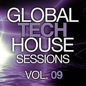 Global Tech House Sessions Vol. 9 - Ep by Various Artists