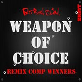 Weapon of Choice (Remix Comp Winners) by Fatboy Slim
