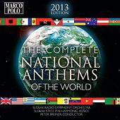The Complete National Anthems of the World (2013 Edition) by Various Artists