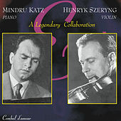 A Legendary Collaboration-Mindru Katz & Henryk Szeryng Play Sonatas by  Brahms and Franck by Henryk Szeryng