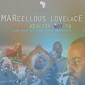 Black Reality Not Tv: Save Your Village Teach Awareness by Various Artists