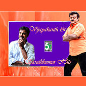 Vijayakanth and Sarathkumar Hits by Various Artists