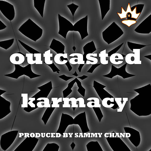 Outcasted by Karmacy