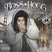 California Brr by Boss Hogg
