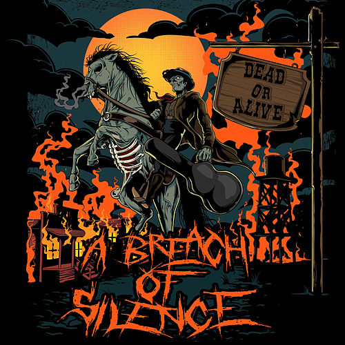 Dead or Alive by A Breach Of Silence