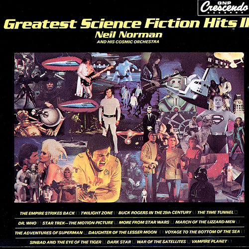 Greatest Science Fiction Hits II by Neil Norman
