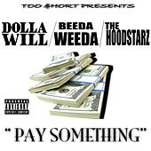 Too Short Presents, Pay Something by Hoodstarz