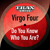 Do You Know Who You Are? (Remastered) by Virgo Four