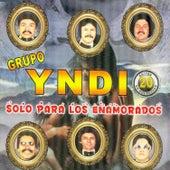 Solo para los Enamorados by Grupo Yndio