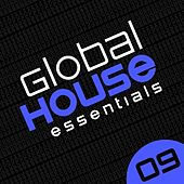 Global House Essentials Vol. 9 - EP by Various Artists