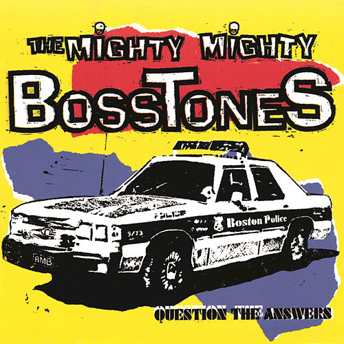 Question The Answers by The Mighty Mighty Bosstones