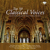 Top 50 Classical Voices (Most Popular Vocal and Choral Works) by Various Artists