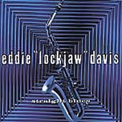 Straight Blues by Eddie 'Lockjaw' Davis