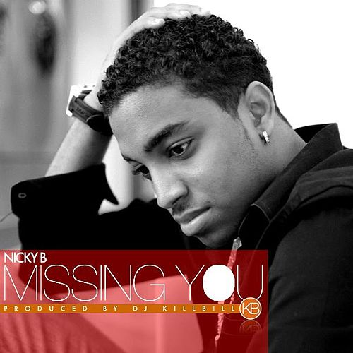 Missing You by Nicky B