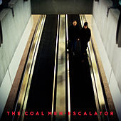 Escalator by The Coal Men