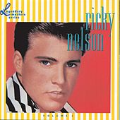 Ricky Nelson Vol. 1 The Legendary Masters Series by Rick Nelson