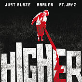 Higher von Just Blaze