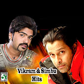 Vikram and Simbu Hits by Various Artists