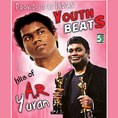 Youth Beats - Hits of A.R.Rahman and Yuvan Shankar Raja by Various Artists