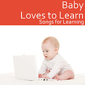 Baby Loves to Learn: Songs for Learning by The Kiboomers